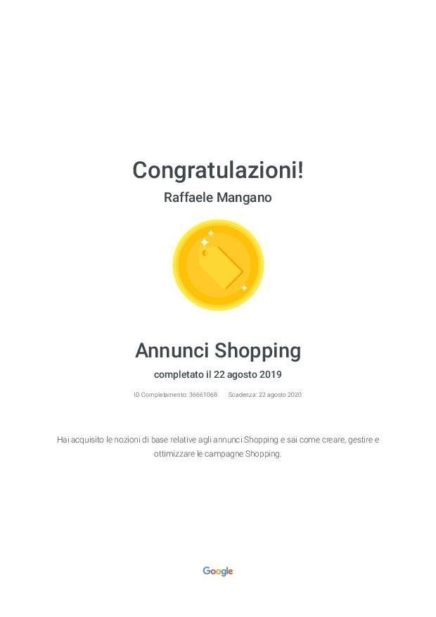 Raffaele Mangano - Agenzia Partner Google Certificato Google Ads - Certificazione Annunci Shopping - Google
