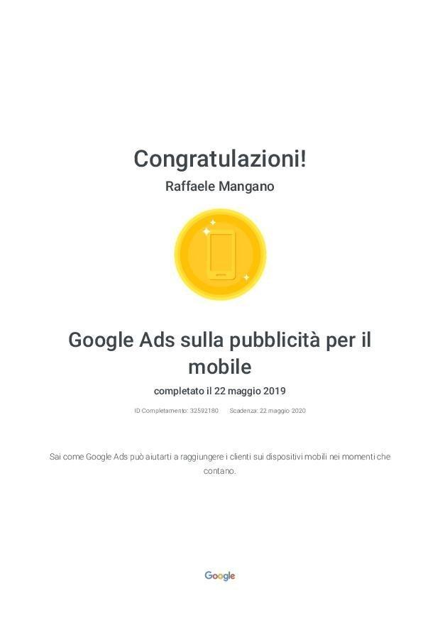 Raffaele Mangano - Agenzia Partner Google Certificato Google Ads - Google Ads sulla pubblicità per il mobile - Google