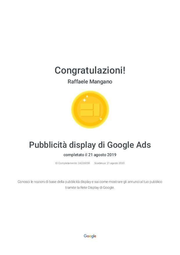 Raffaele Mangano - Agenzia Partner Google Certificato Google Ads -Pubblicità display di Google Ads - Google